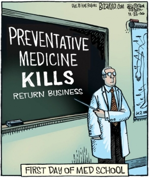 Preventative medicine kills repeat business