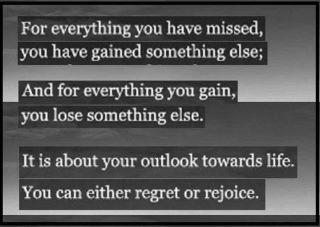 For everything you lose, you gain something else