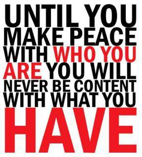 Make peace with who you are