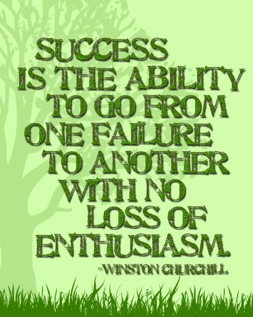 Winston Churchill Quote On Failure: Success Is A Process